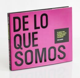 5  -  Garzón, Diego: De lo que somos: 110 obras para acercarse al arte contemporáneo colombiano