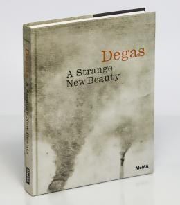 8  -  Hauptman, Jodi: Degas, A strange new beauty
